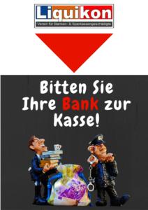 Bitten Sie Ihre Bank zur Kasse!